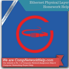Ethernet Physical Layer Homework Help